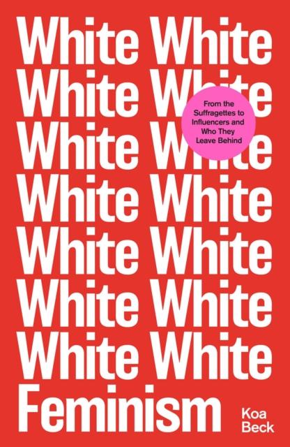 Cover for: White Feminism