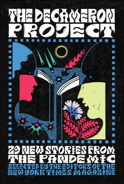 Cover for: The Decameron Project : 29 New Stories from the Pandemic