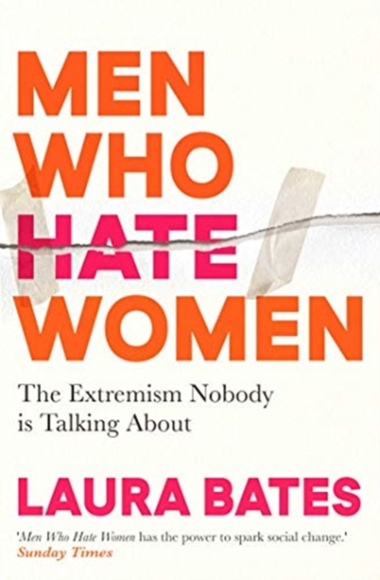 Cover for: Men Who Hate Women : From incels to pickup artists, the truth about extreme misogyny and how it affects us all
