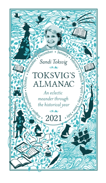 Cover for: Toksvig's Almanac 2021 : An Eclectic Meander Through the Historical Year by Sandi Toksvig