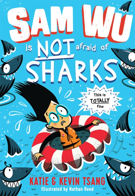 Cover for: Sam Wu is NOT Afraid of Sharks!