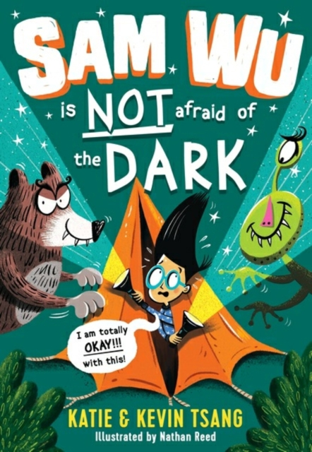 Cover for: Sam Wu is NOT Afraid of the Dark!