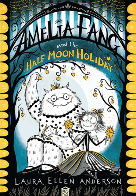 Cover for: Amelia Fang and the Half-Moon Holiday
