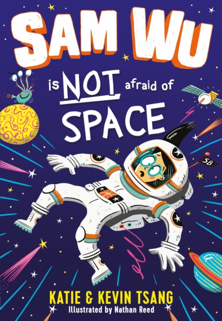 Cover for: Sam Wu is Not Afraid of Space