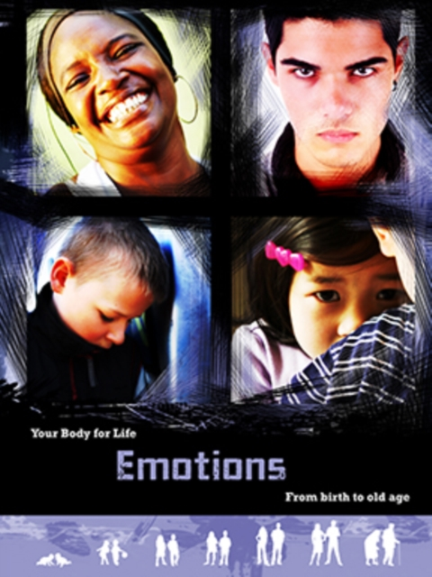 Emotions: From Birth to Old Age (Your Body For Life) (Paperback),. 9781406250299