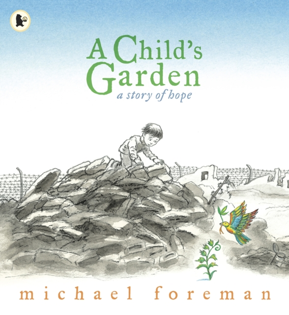 Cover for: A Child's Garden : A Story of Hope