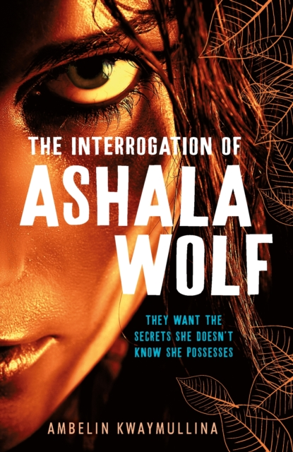 Image for The Tribe 1: The Interrogation of Ashala Wolf