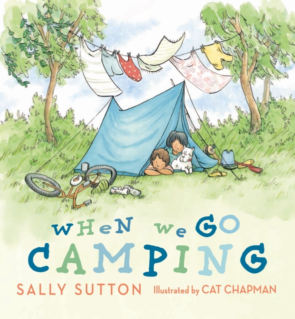 When We Go Camping, Sutton, Sally, Chapman, Cat, 9781406368598
