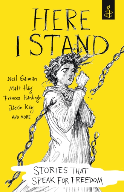 Image for Here I Stand: Stories that Speak for Freedom