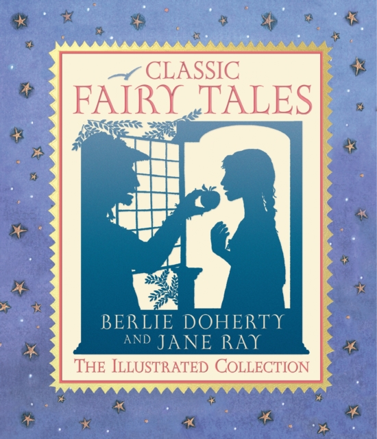 Cover for: Classic Fairy Tales : The Illustrated Collection