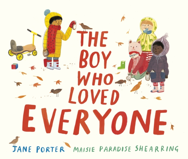 Cover for: The Boy Who Loved Everyone