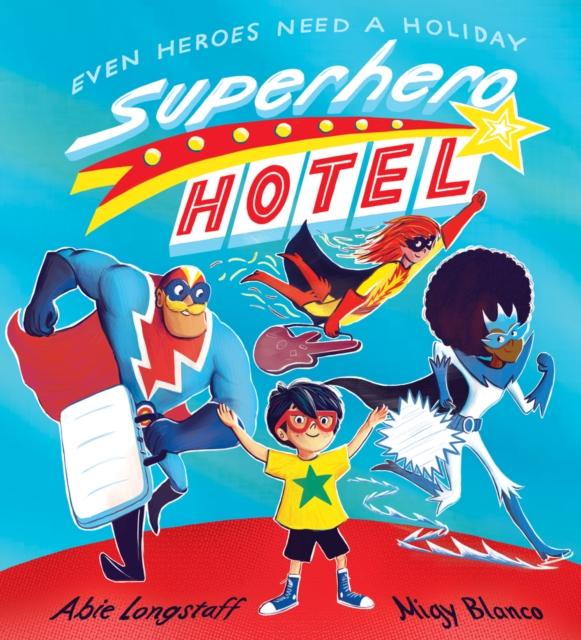 Cover for: Superhero Hotel