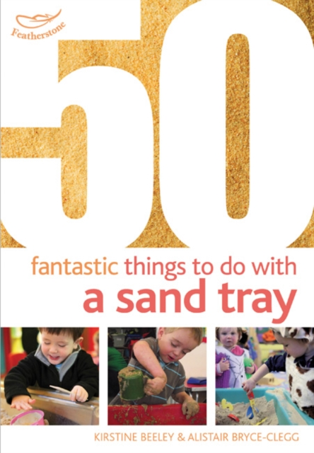 Image for 50 Fantastic things to do with a sand tray