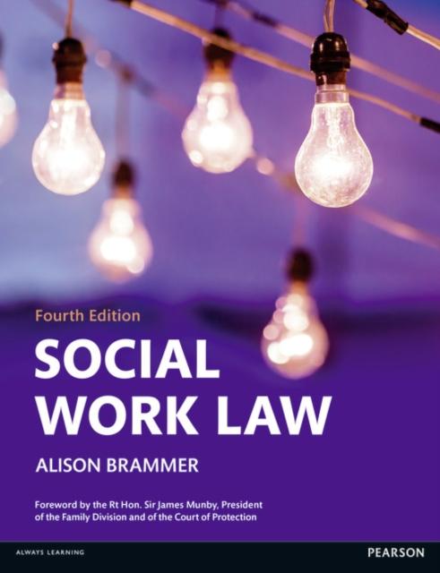 Social Work Law (Paperback), Brammer, Alison K., 9781408294055