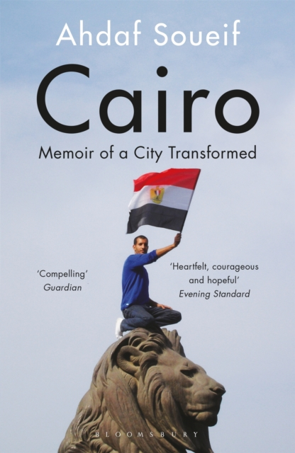 Cover for: Cairo : Memoir of a City Transformed