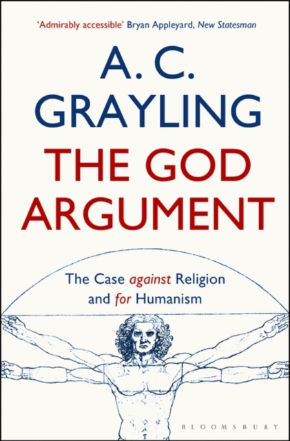 Cover for: The God Argument : The Case Against Religion and for Humanism