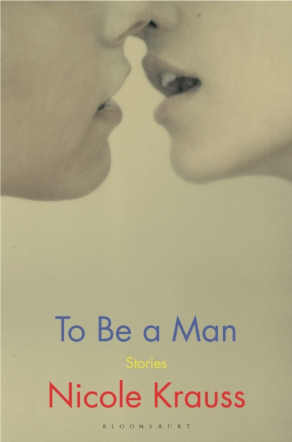 Cover for: To Be a Man