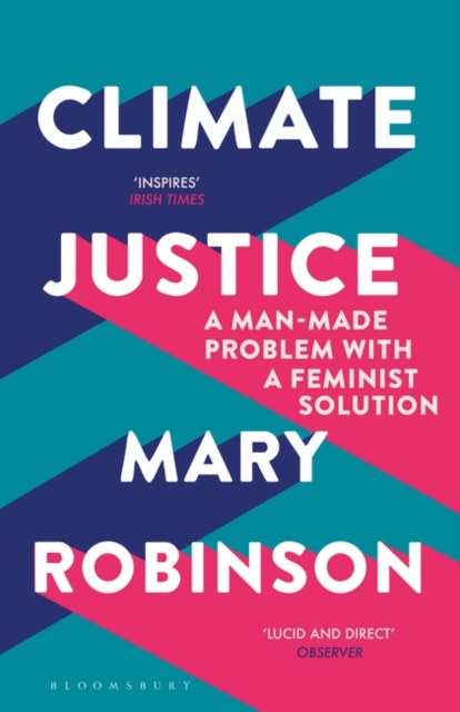Cover for: Climate Justice : A Man-Made Problem With a Feminist Solution