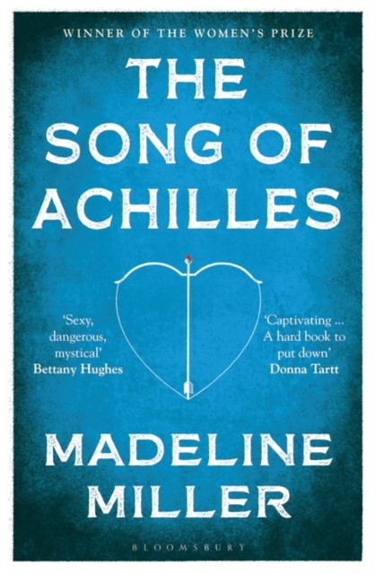 Cover for: The Song of Achilles : Bloomsbury Modern Classics