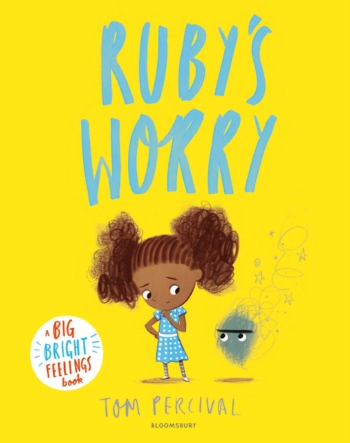 Cover for: Ruby's Worry : A Big Bright Feelings Book