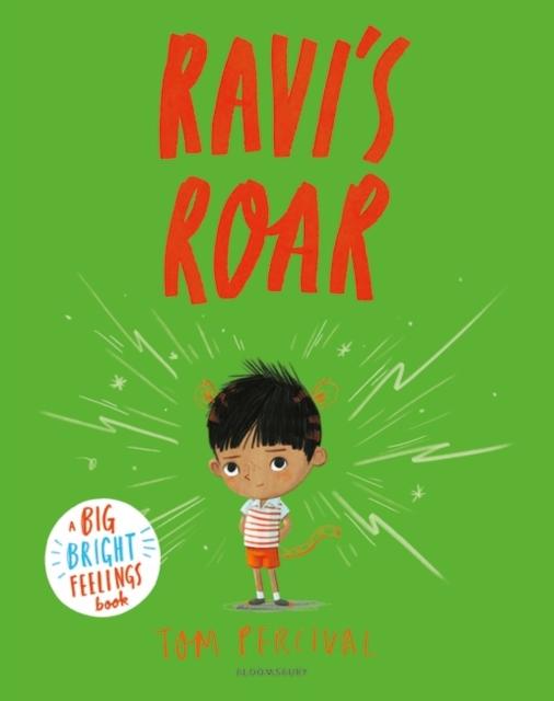 Cover for: Ravi's Roar : A Big Bright Feelings Book