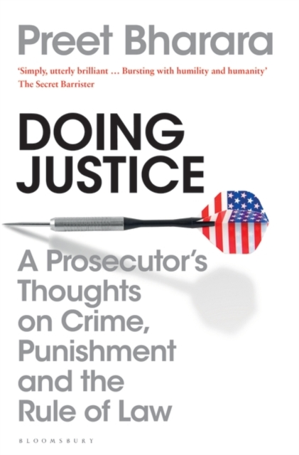 Cover for: Doing Justice : A Prosecutor's Thoughts on Crime, Punishment and the Rule of Law