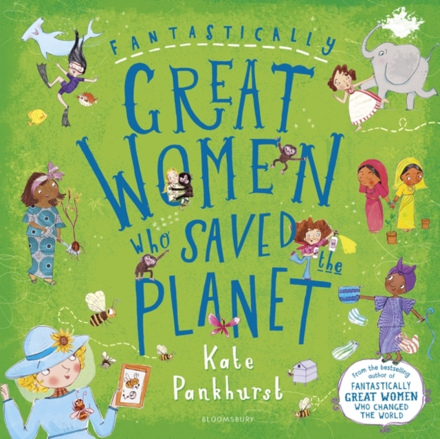 Cover for: Fantastically Great Women Who Saved the Planet