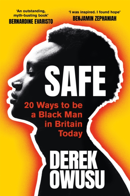 Cover for: Safe : 20 Ways to be a Black Man in Britain Today
