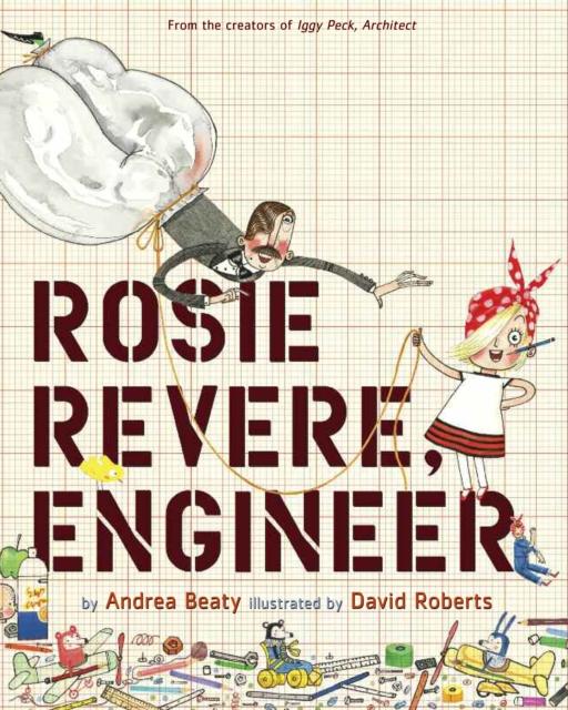 Cover for: Rosie Revere, Engineer