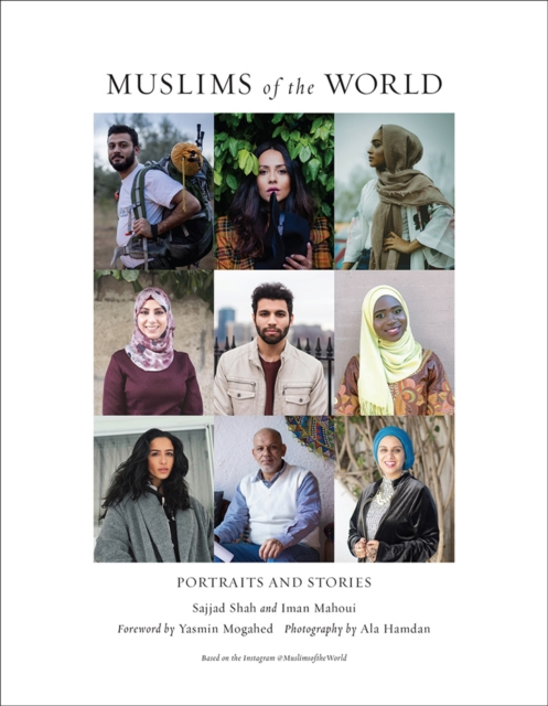 Image for Muslims of the World : Portraits and Stories of Hope, Survival, Loss, and Love