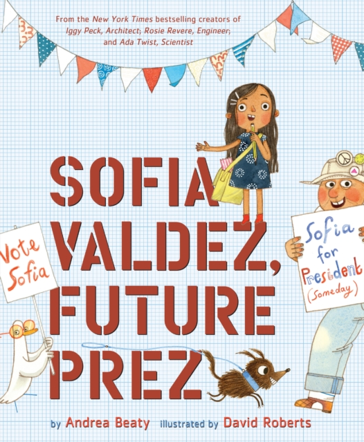 Cover for: Sofia Valdez, Future Prez