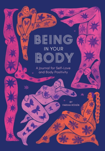 Image for Being in Your Body (Guided Journal): A Journal for Self-Love and Body Positivity