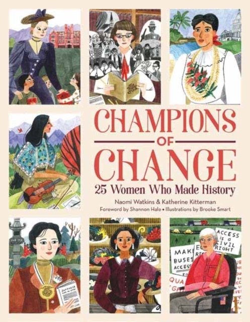 Cover for: Champions of Change : 25 Women Who Made History