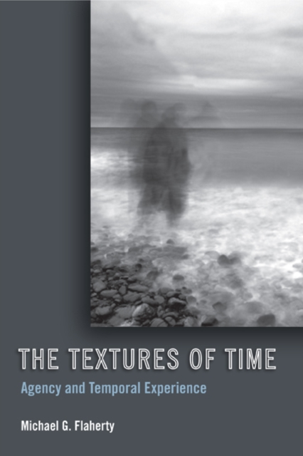 TEXTURES OF TIME, Flaherty, Michael G., 9781439902639