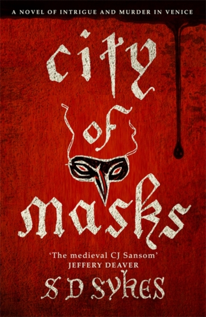 CITY OF MASKS, Sykes, S. D., 9781444785845