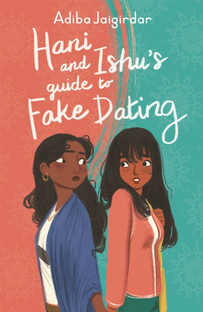 Image for Hani and Ishu's Guide to Fake Dating
