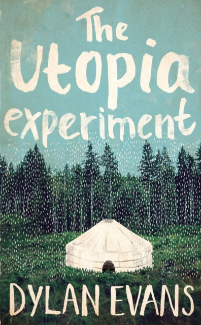 The Utopia Experiment (Paperback), Evans, Dylan, 9781447261322