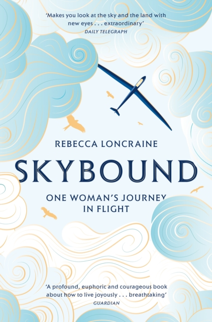 Cover for: Skybound : One Woman's Journey in Flight