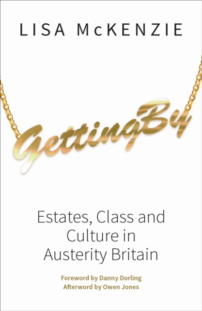 Image for Getting By : Estates, Class and Culture in Austerity Britain