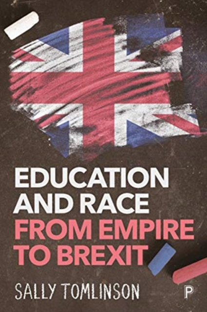 Cover for: Education and Race from Empire to Brexit