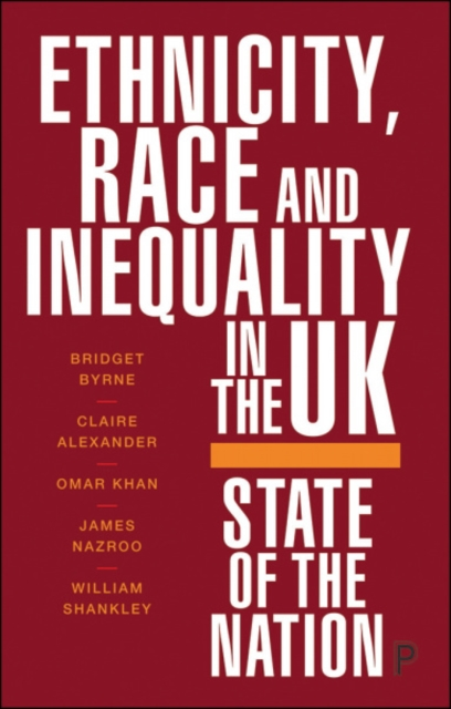 Image for Ethnicity, Race and Inequality in the UK : State of the Nation