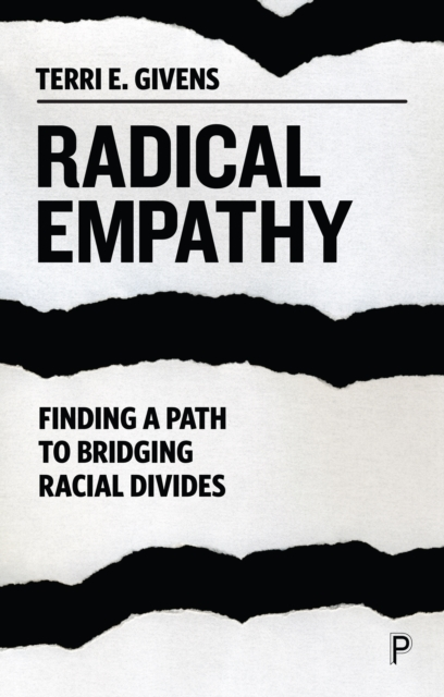 Cover for: Radical Empathy : Finding a Path to Bridging Racial Divides