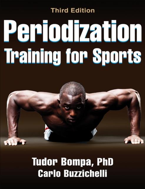Periodization Training for Sports (Paperback), Bompa, Tudor, Buzz. 9781450469432