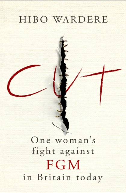 Image for Cut: One Woman's Fight Against FGM in Britain Today