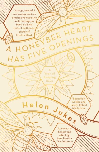 Image for A Honeybee Heart Has Five Openings
