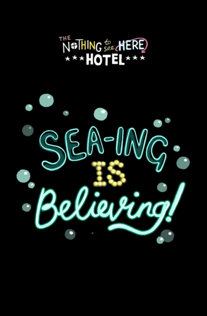 Cover for: Sea-ing is Believing! : 3