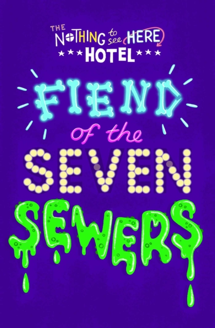 Cover for: Fiend of the Seven Sewers : 4