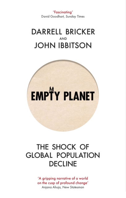 Cover for: Empty Planet : The Shock of Global Population Decline