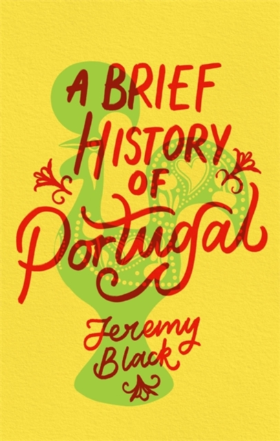 Image for A Brief History of Portugal : Indispensable for Travellers