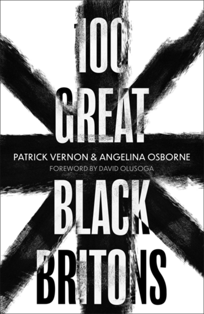Cover for: 100 Great Black Britons